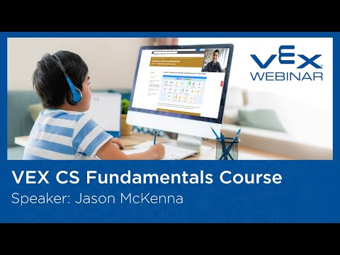 Free Webinar: Introduction to the VEX Computer Science Fundamentals Course