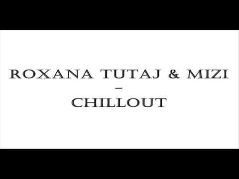 Tekst piosenki Roxana Tutaj & Mizi - Chillout po polsku