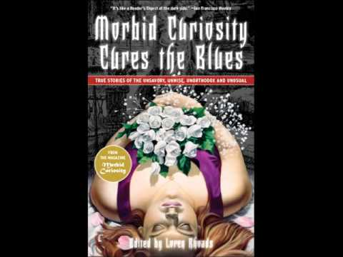 Morbid Curiosity Cures The Blues The Home Of Author Loren Rhoads