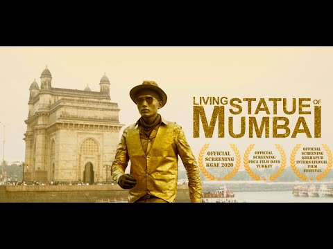 LIVING STATUE OF MUMBAI |DOCUMENTARY|