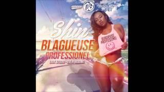 Shin - Blageuse Professionel (Agk Studio - Oven Riddim) 2015