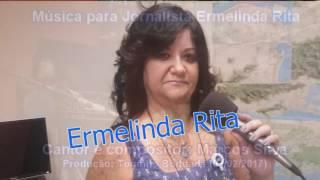 ASSISTA!!!! Música em homenagem a jornalista e professora da Puc/RJ: mestre Ermelinda Rita.  Ermelinda Rita, a melhor!!!!!