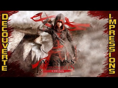Assassin's Creed Chronicles : China - Découverte et impressions [HD][FR]
