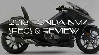 1. 2018 HONDA NM4 VULTUS SPECS AND FEATURES in HD