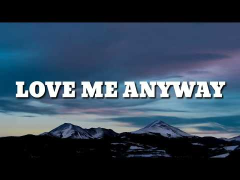 Pink - Love Me Anyway (Lyrics) Ft. Chris Stapleton