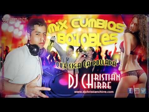 Mix Cumbias Bailables 2013 ★[ Dj Christian Chirre ]★ (Mix Pollada Bailable) Hits toneras