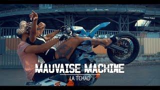 La Tchad : Mauvaise Machine