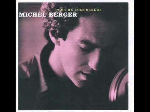 Michel Berger - pour me comprendre