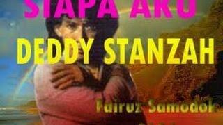 Siapa Aku Deddy Stanzah