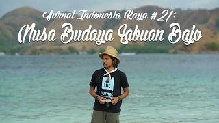 Jurnal Indonesia Kaya 21: Nusa Budaya Labuan Bajo