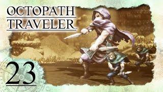 • Gegen Darius' Handlanger Gareth auf dem Schwarzmarkt von Quellborn •️ OCTOPATH TRAVELER #23