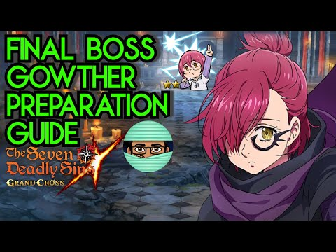 Final Boss Gowther Preparation Guide | Seven Deadly Sins Grand Cross Global