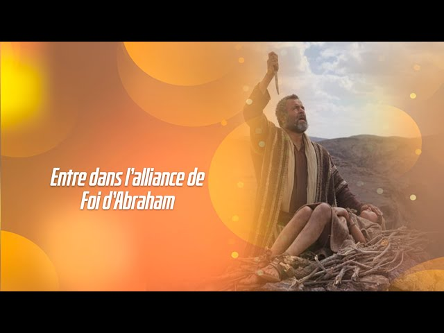 ENTRER DANS L'ALLIANCE DE FOI D'ABRAHAM (spot)