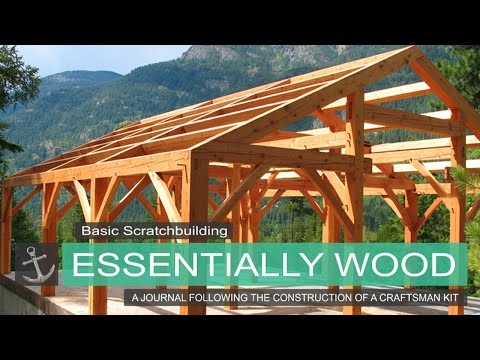 Basic Scratch Building   Essentially Wood   Shipyard at Foss Journal entry #3