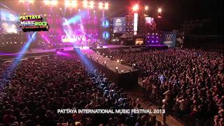 Pattaya International Music Festival 2013 - 25 Hours