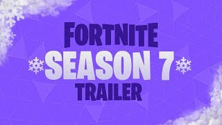 SEASON 7 TRAILER! (Fortnite: Battle Royale)