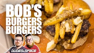 Bob's Burgers | Poutine on the Ritz Burger