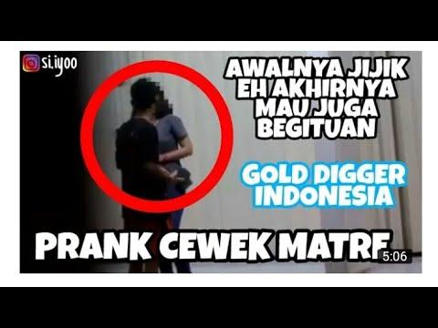 Download Video PRANK CEWEK MATRE PART#1 (GOLD DIGGER INDONESIA 2017)