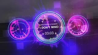 I don't mind