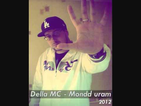 Della MC - Mondd Uram (mixtapesong)