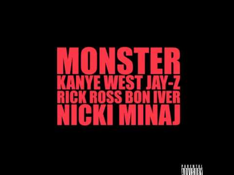 Monster (Feat. Jay-Z, Nicki Minaj, Rick Ross & Bon Iver)