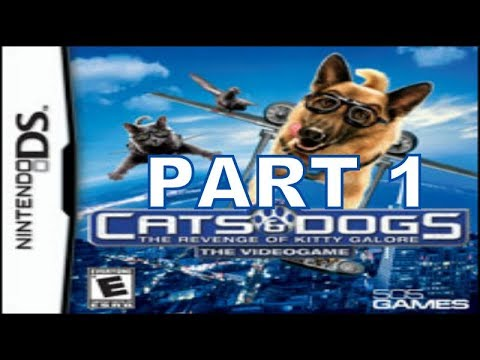 Cats And Dogs Revenge Of Kitty Galore (NDS) Walkthrough Part 1 With Commentary