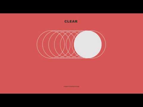 """NEEDTOBREATHE - """"CLEAR"""" [Official Audio]"""