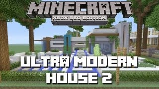 Minecraft Xbox 360: Ultra Modern House 2! (House Tours of Danville: Episode 33)