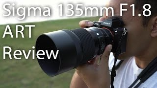 Please support my channel by purchasing the Sigma 135mm F1.8 ART lens through the following link - http://amzn.to/2qCUzvBTo use this lens on an E-mount camera, it is recommended to use this with the Sigma MC-11 adapter - http://amzn.to/2mSOjetIn this video, I take a look at the Sigma 135mm F1.8 ART lens. This lens is available in the Canon, Nikon and Sigma mounts but I am using it on the Sony A7RM2 via the Sigma MC-11 adapter. Targeted towards portraits and street photographers, this popular focal length looks like a great addition to photographers kits. Any tips or donations to my channel would be greatly appreciated - https://www.paypal.me/johnsisonFollow me and ask me questions! ➫ F A C E B O O K  - http://on.fb.me/rtdqar (@johnsisonphotos)➫ I N S T A G R A M - http://bit.ly/MsGf1t (@johnsison)➫ T W I T T E R -  http://bit.ly/1Uadibb (@JohnSison_)Intro by Flukemedia - http://bit.ly/2j3AxUE---------------------------------------------------------------------------------------------------------------------------------------B U S I N E S S :admin@johnsison.com---------------------------------------------------------------------------------------------------------------------------------------Gear used to film this video: Sony ILCE-7RM2 (http://amzn.to/2hlCr5z)Sony ILCE-7SM2 (http://amzn.to/2hft4no)Sony 24-70mm F2.8 G Master lens (http://amzn.to/2hEMXkZ)Sony 50mm F2.8 Macro (http://amzn.to/2hxHgcm)Rodelink Film Maker (http://amzn.to/2gwrrT9)Sandisk Extreme Pro 64gb 280MBs (http://amzn.to/2hfLnsk) Manfrotto MK190X3-2W (http://amzn.to/2j4SjGc)---------------------------------------------------------------------------------------------------------------------------------------I try to get back to everyone who asks me a question as quickly as possible but for me to 'Reply' to you, your gmail account has to be linked to your YouTube account. Thank you. ---------------------------------------------------------------------------------------------------------------------------------------DISCLAIMER: This video and description contains affiliate links, which means that if you click on one of the product links, I'll receive a small commission. This helps support the channel and allows us to continue to make videos like this. Thank you for the support!---------------------------------------------------------------------------------------------------------------------------------------