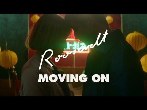 KLIP: ROOSEVELT - 'Moving On'