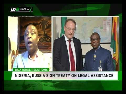 Bilateral Relations| Nigeria, Russia sign treaty