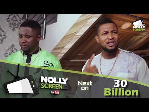 30 BILLION EPISODE 8 (COMING UP NEXT) Latest 2020 Nigerian Nollywood Movie Full HD