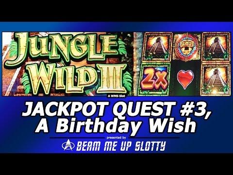 Jackpot Quest #3 - Jungle Wild III slot, A Birthday Wish...Live Play/Free Spins Bonuses
