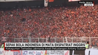 Video Sepak Bola Indonesia di Mata Ekspatriat Inggris MP3, 3GP, MP4, WEBM, AVI, FLV Desember 2017