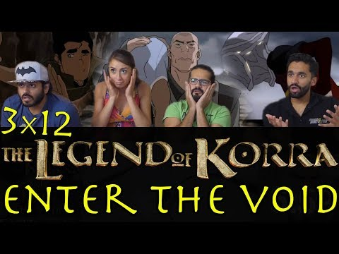 The Legend of Korra - 3x12 Enter the Void - Group Reaction