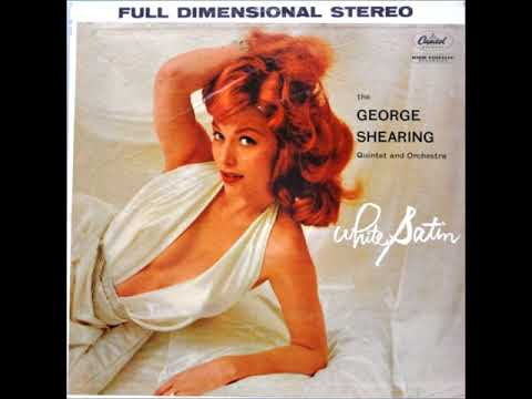 George Shearing – White Satin (Full Album)