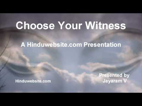 Choose Your Witness