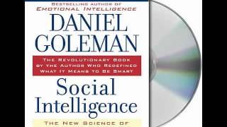 Social Intelligence by Daniel Goleman--Audiobook Excerpt