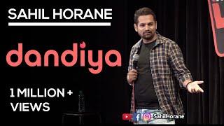 Dandiya Aur Harami Ladke   Stand Up Comedy   Sahil Horane