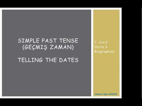 7  Sınıf   Ünite 3   Biographies   Simple Past Tense   Telling The Time, Days And Dates