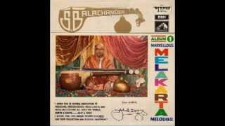 Veena | S. Balachander, Marvelous Melakarta Melodies, Side 1 [HQ]