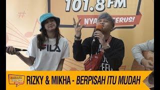 Rizky Febian & Mikha Tambayong - Berpisah Itu Mudah, LIVE!