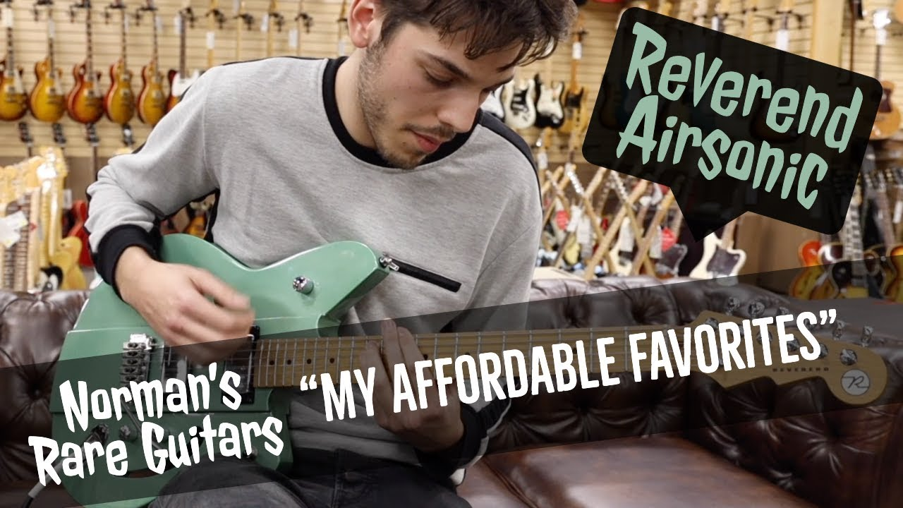 """Affordable Favorites"" – Reverend Airsonic 