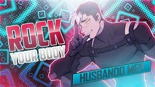 Video [SEG] Rock Your Body | Husbando ℳep MP3, 3GP, MP4, WEBM, AVI, FLV Februari 2019
