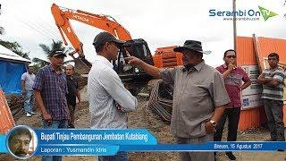 Bupati H Saifannur Tinjau Pembangunan Jembatan Kutablang