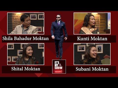 (Moktan Family | It's My Show with Suraj Singh Thakuri S02 E06 | 19 January 2019 - Duration: 56 minutes.)