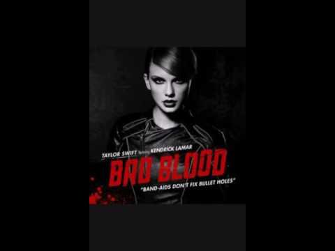 Taylor Swift - Bad Blood ft. Kendrick Lamar (Audio)