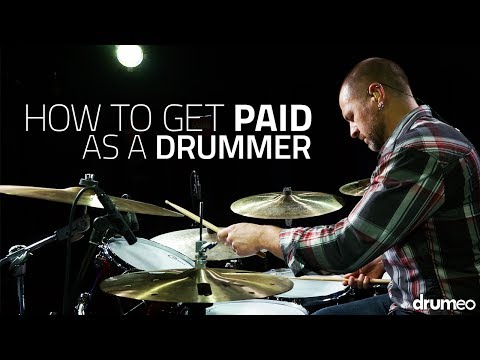 How To Get Paid As A Drummer - Drum Lesson (Drumeo)