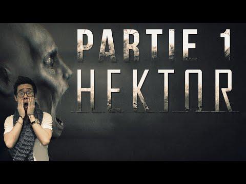 HEKTOR - Survival Horror Gameplay FR #1