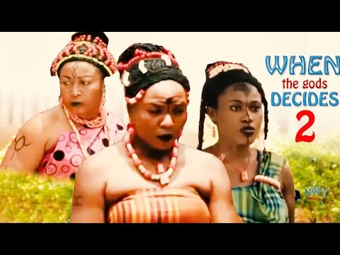 When The Gods Decides 2 - Latest Nigerian Nollywood Movie